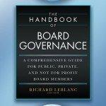 The Handbook of Board Governance by Richard LeBlanc