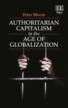 Authoritarian Capitalism in the Age of Globalization