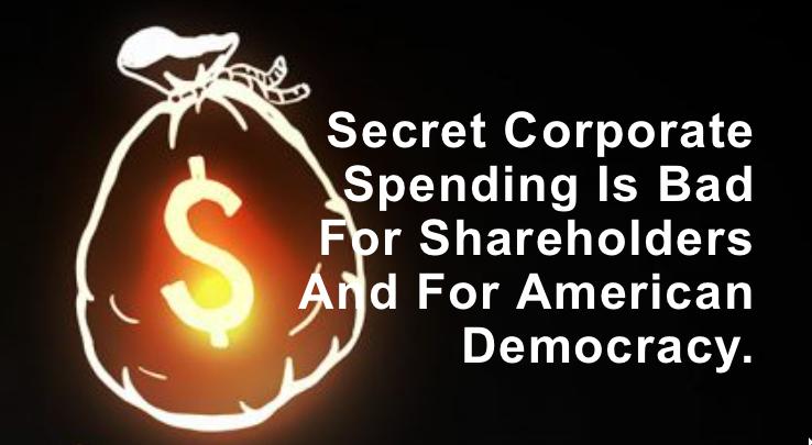 Secret Corporate Spending = Bad