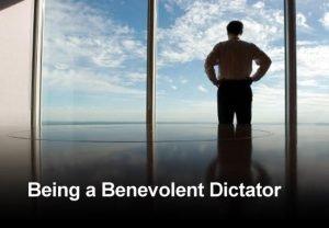 Benevolent Dictator