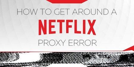 Netflix 2018 Proxy