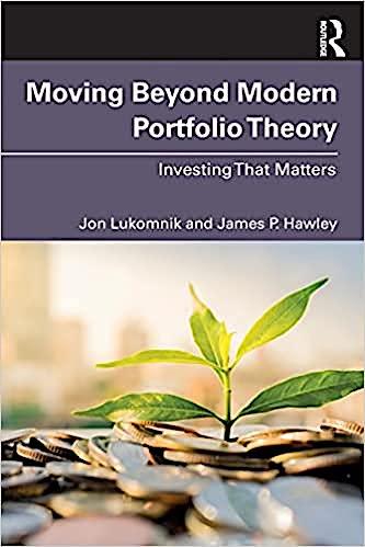 Moving Beyond Modern Portfolio Theory